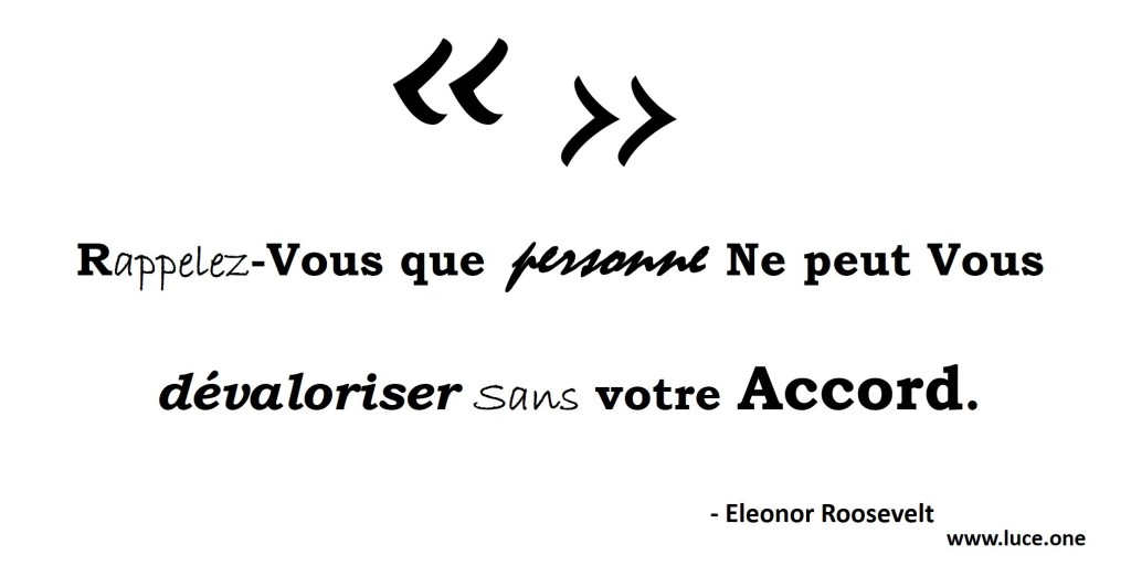 eleonor Roosevelt - citation devalorisation