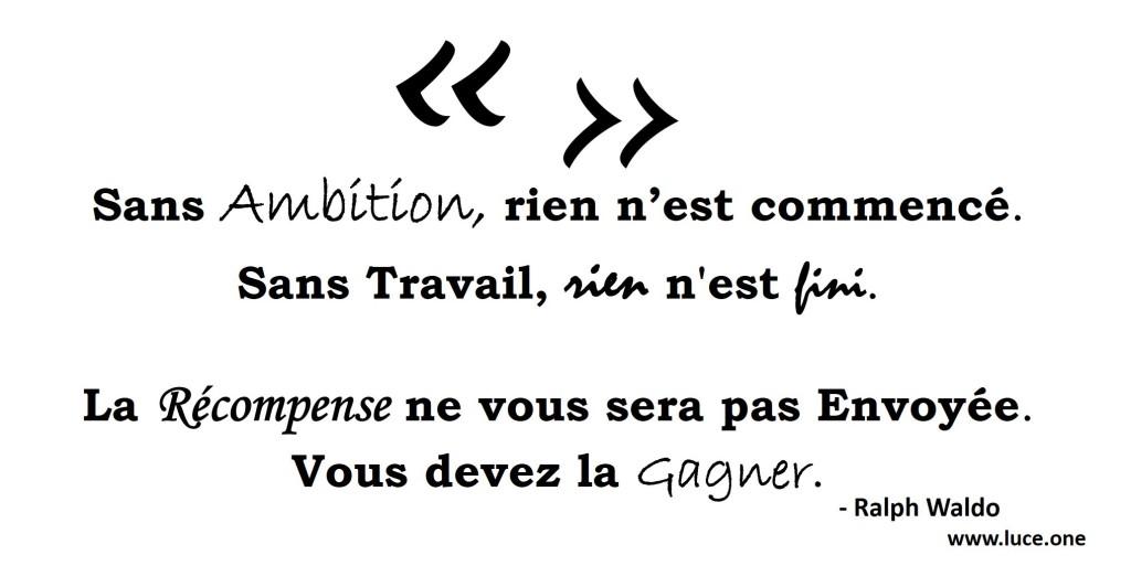 Ralph Waldo- citation ambition