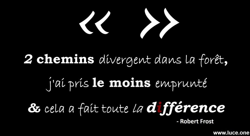 Robert Frost citation - la différence