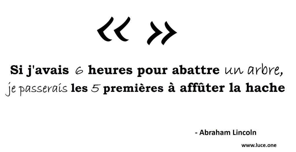 Abraham lincoln - affuter la hache
