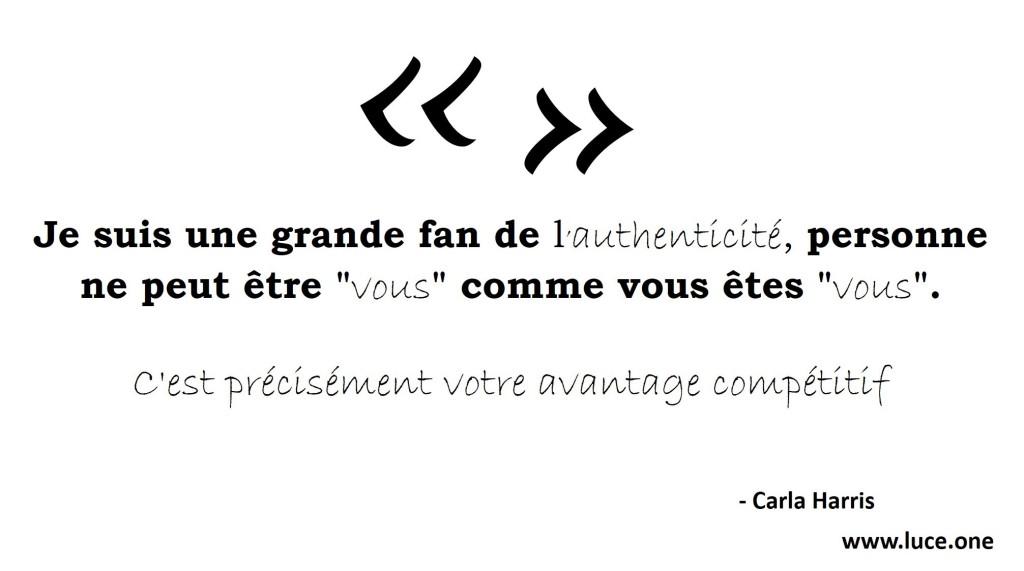 Carla harris - citation authenticité