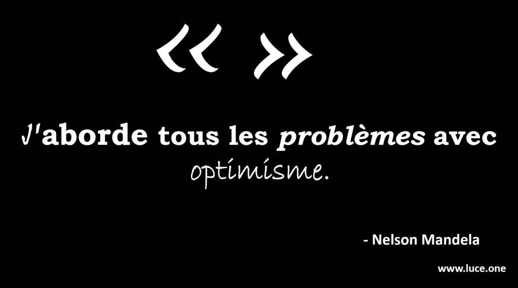 Nelson Mandela - citation optimisme
