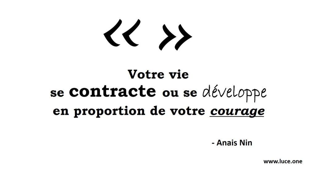 Anais Nin - courage