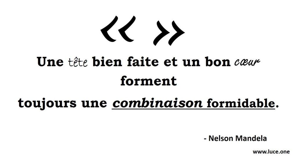 Nelson Mandela - citation Coeur et intelligence