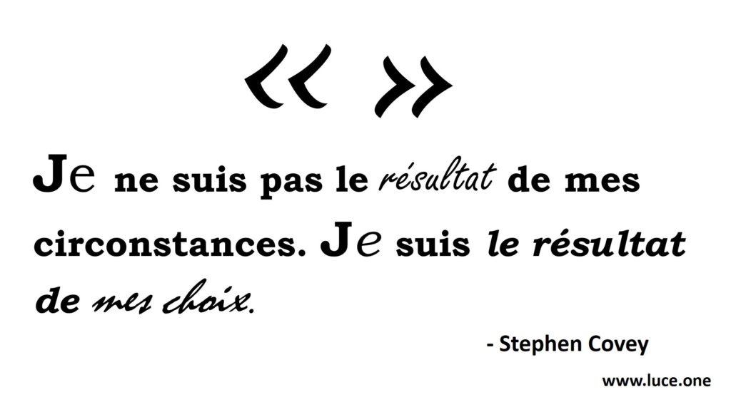 Stephen covey - citation choix identité