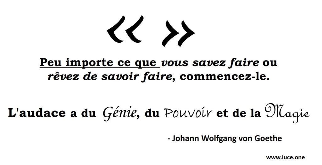 Johann Wolfgang von Goethe Citation - volonté courage