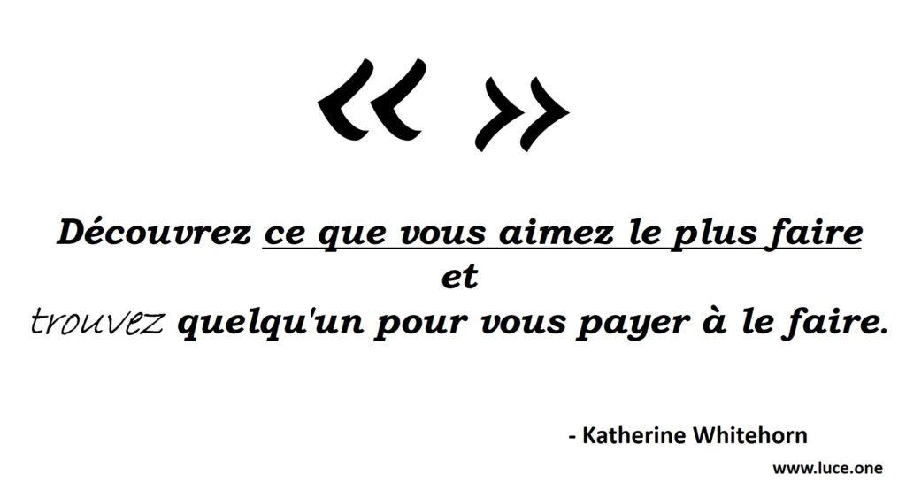 Katherine Whitehorn - citation passion