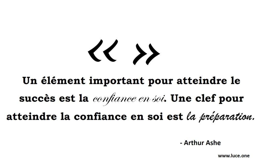 Arthur Ashe - confiance en soi