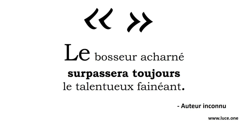 Talent vs travail