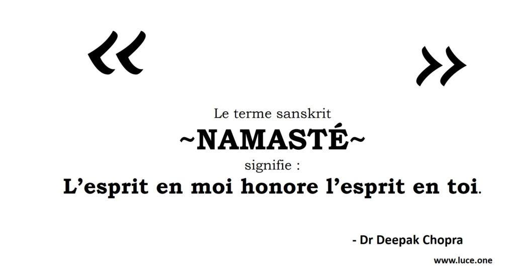Namasté - Deepak Chopra
