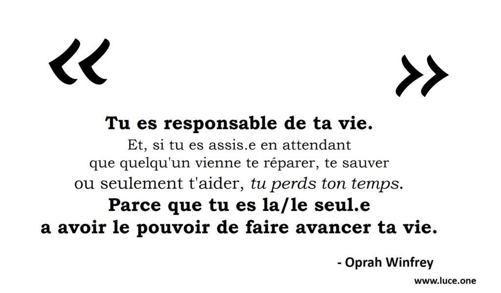 Tu es responsable de ta vie - Oprah Winfrey