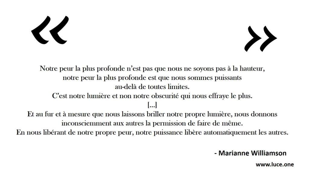 Nous sommes puissants au dela de toutes limites - Marianne Williamson