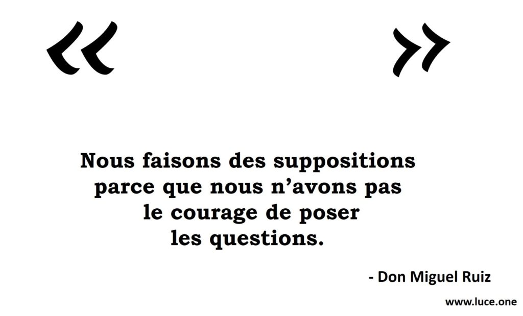 Les suppositions - Don Miguel Ruiz