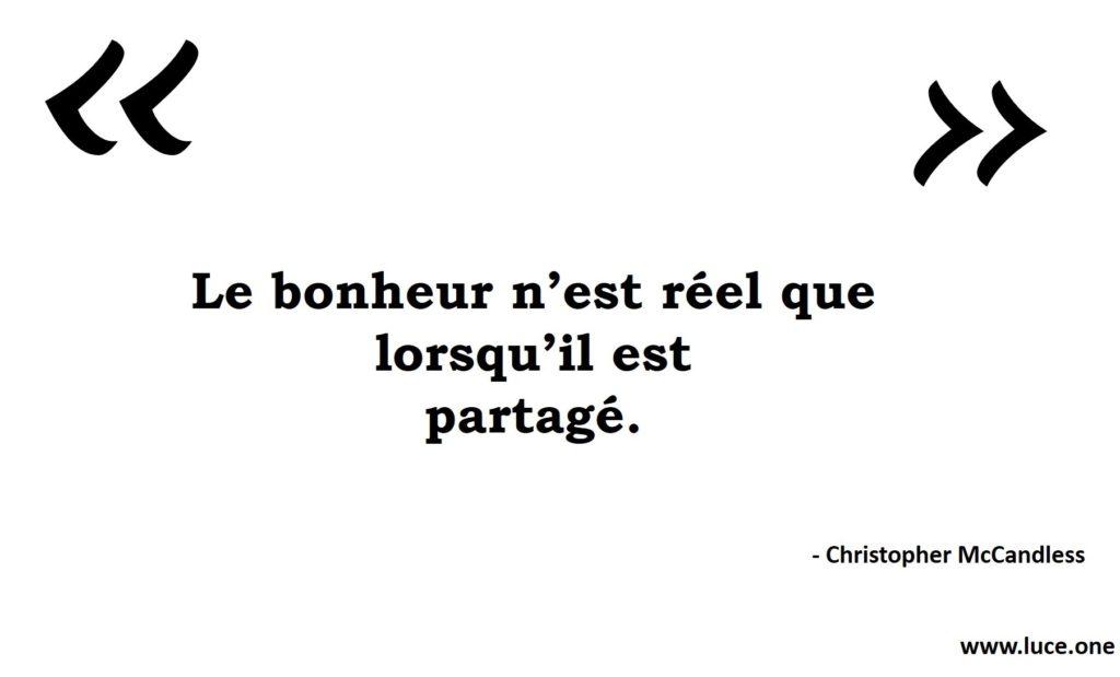 Le bonheur - Christopher McClandless