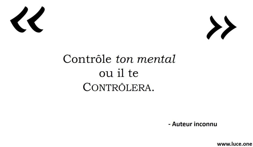 Contrôle ton mental