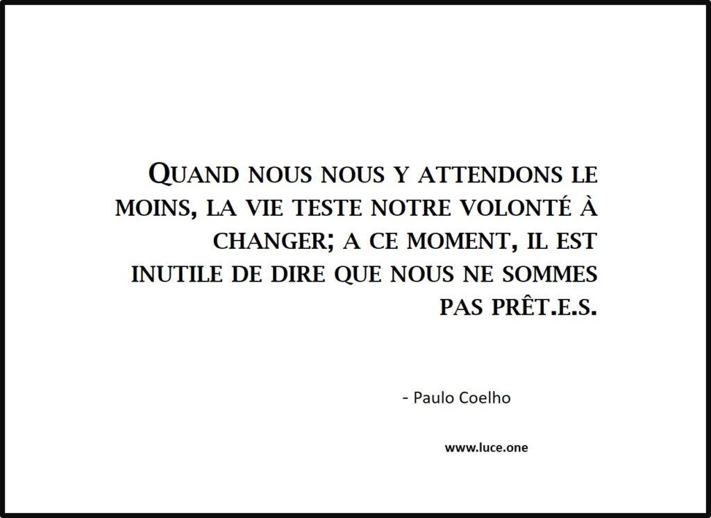 Volonté à changer - Paulo Coelho