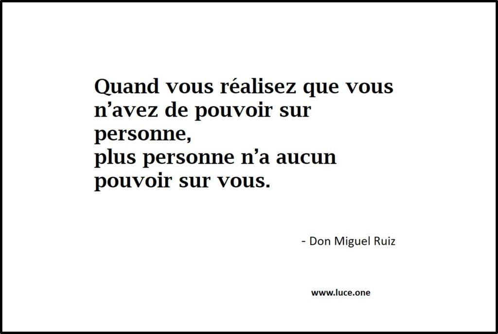 aucun pouvoir - Don Miguel Ruiz