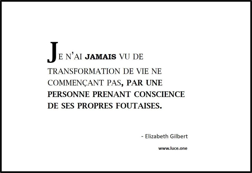 Transformation de vie - Elizabeth Glibert