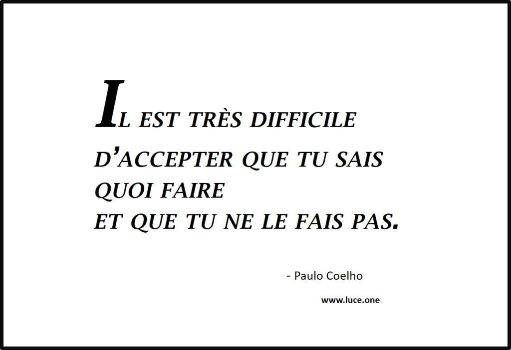 Tu sais quoi faire - Paulo Coelho