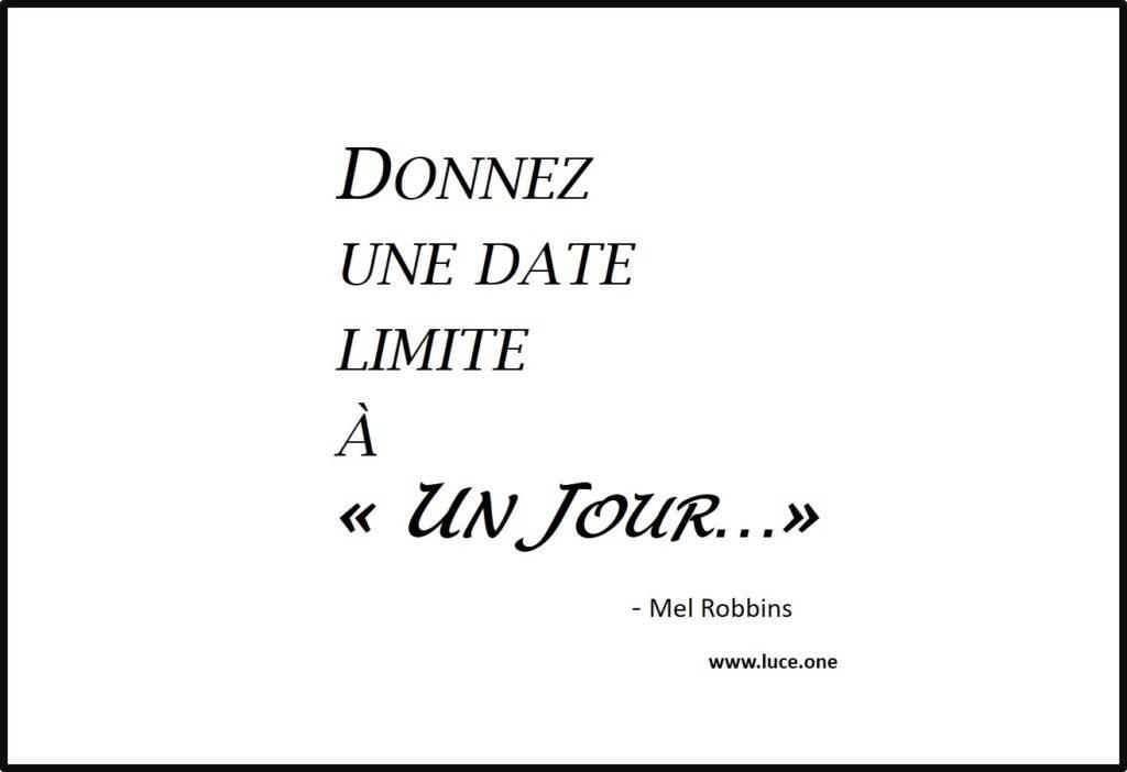 une date limite - Mel Robbins