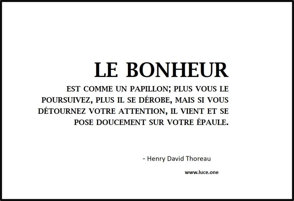 le bonheur - Henry David Thoreau