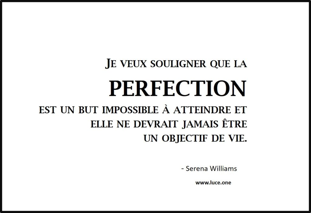 La perfection - Serena Williams