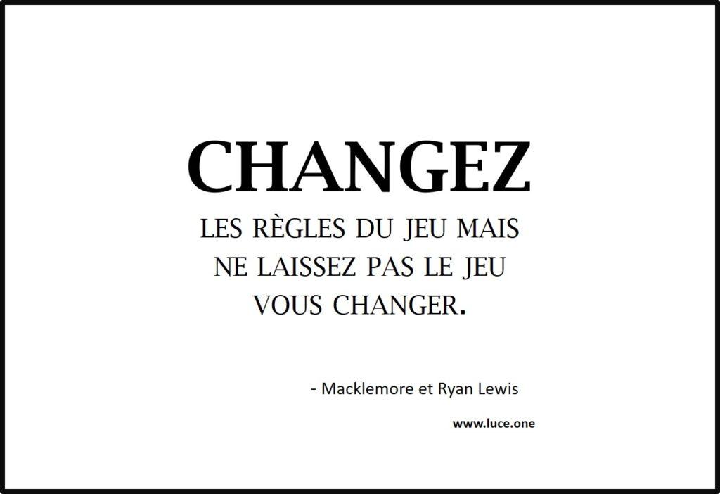 Changez les règles du jeu - Macklemore et Ryan Lewis