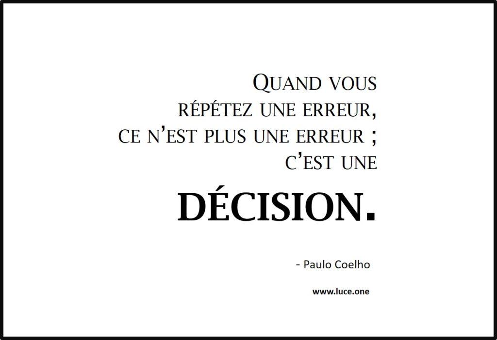Quand vous répetez une erreur - Paulo Coelho