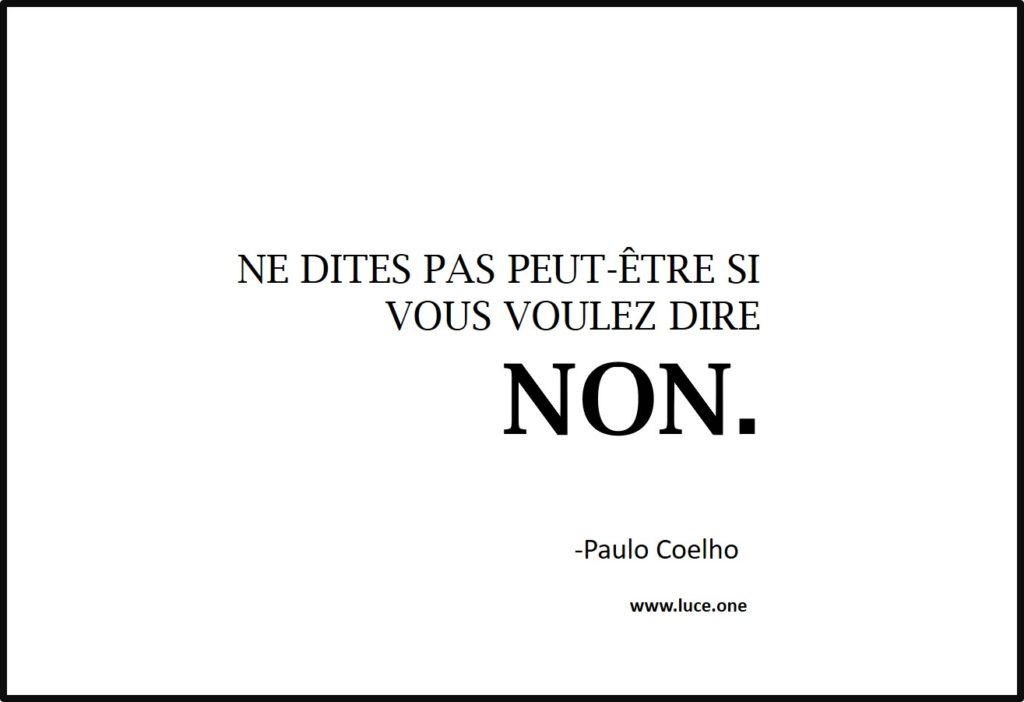 Ne dites pas peut-être - Paulo Coelho