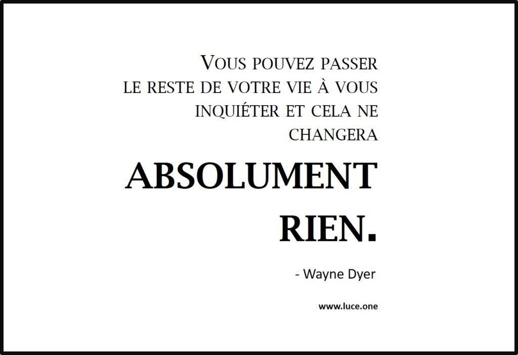 Absolument rien - Wayne Dyer