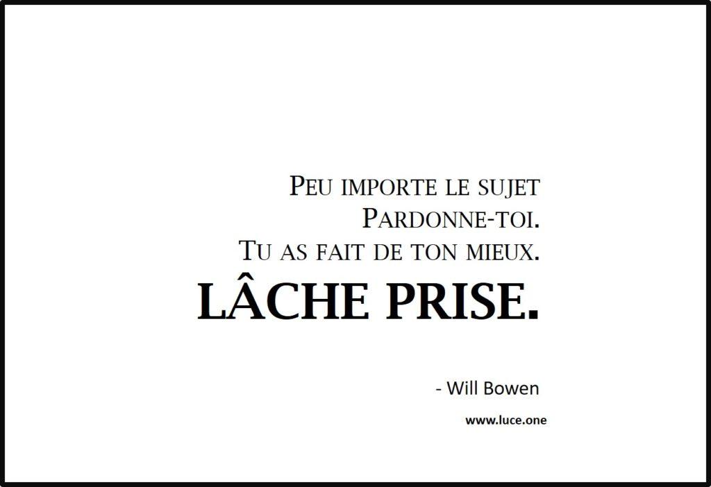 Lâche prise - Will Bowen
