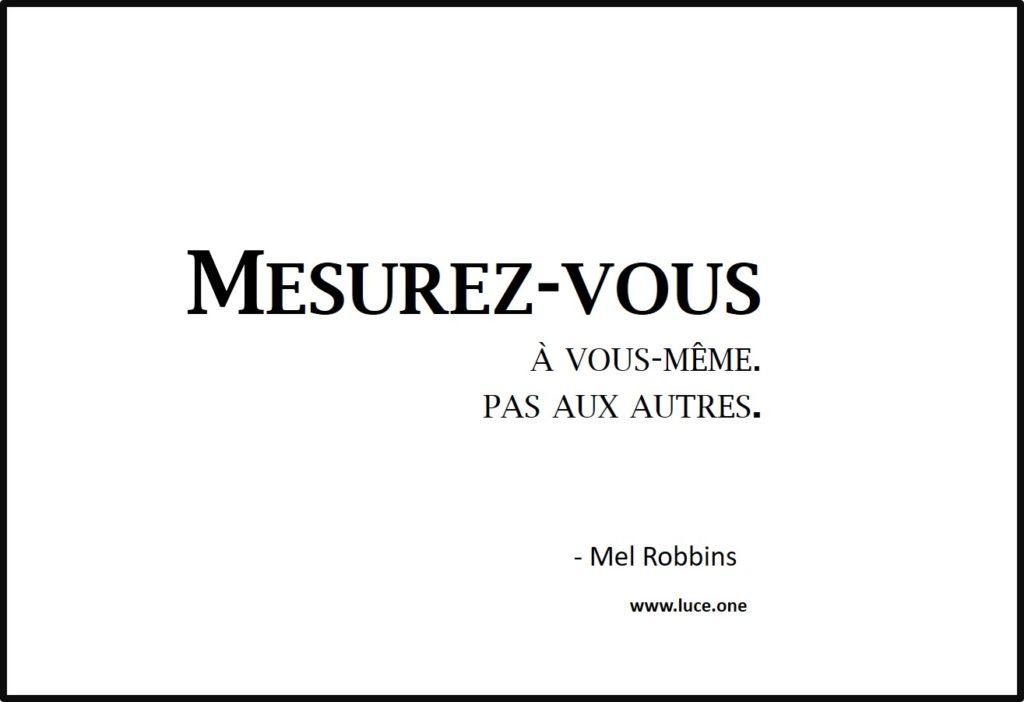 Mesurez-vous - Mel Robbins