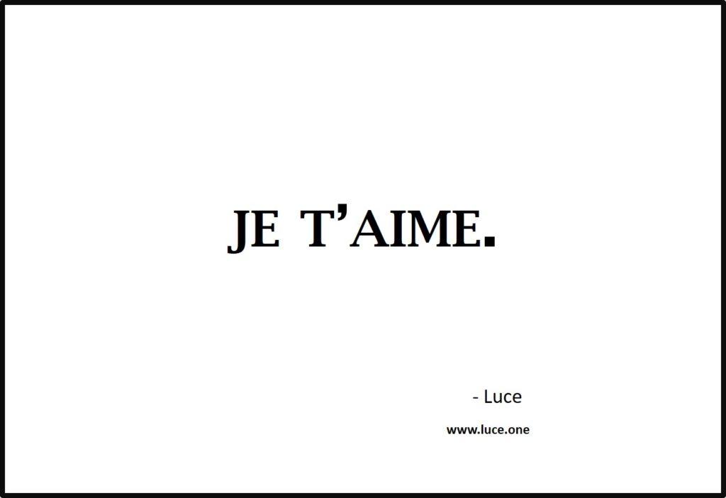 Je t aime - Luce