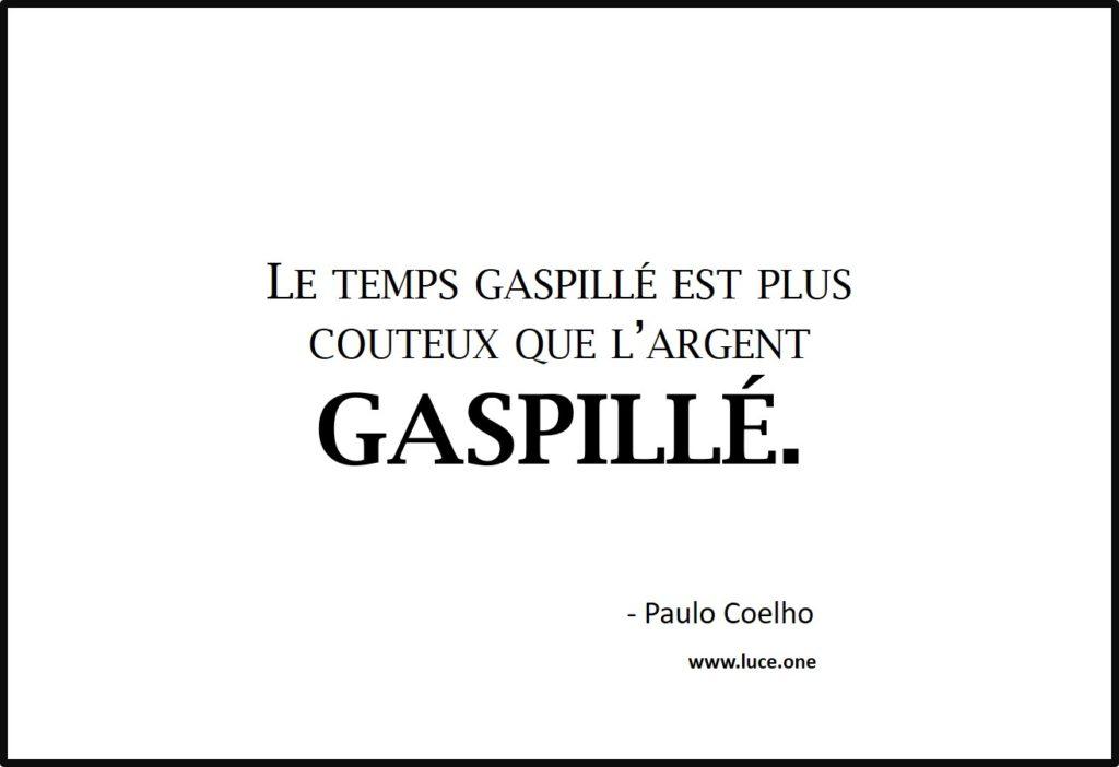 le temps gaspillé - Paulo Coelho