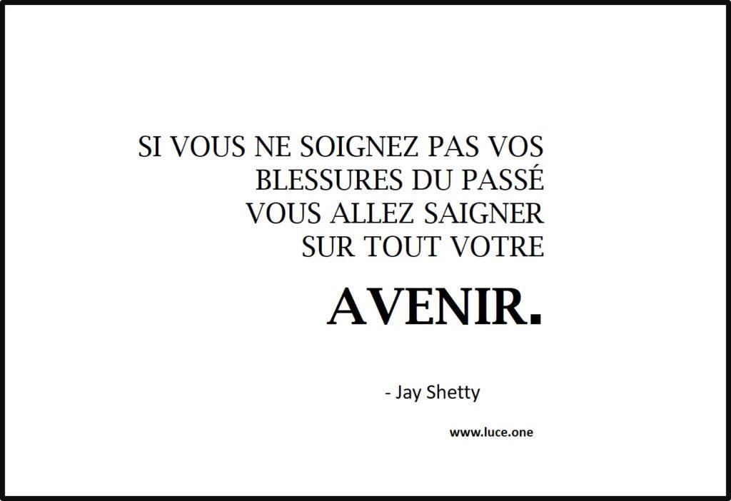 saigner sur son avenir - Jay Shetty