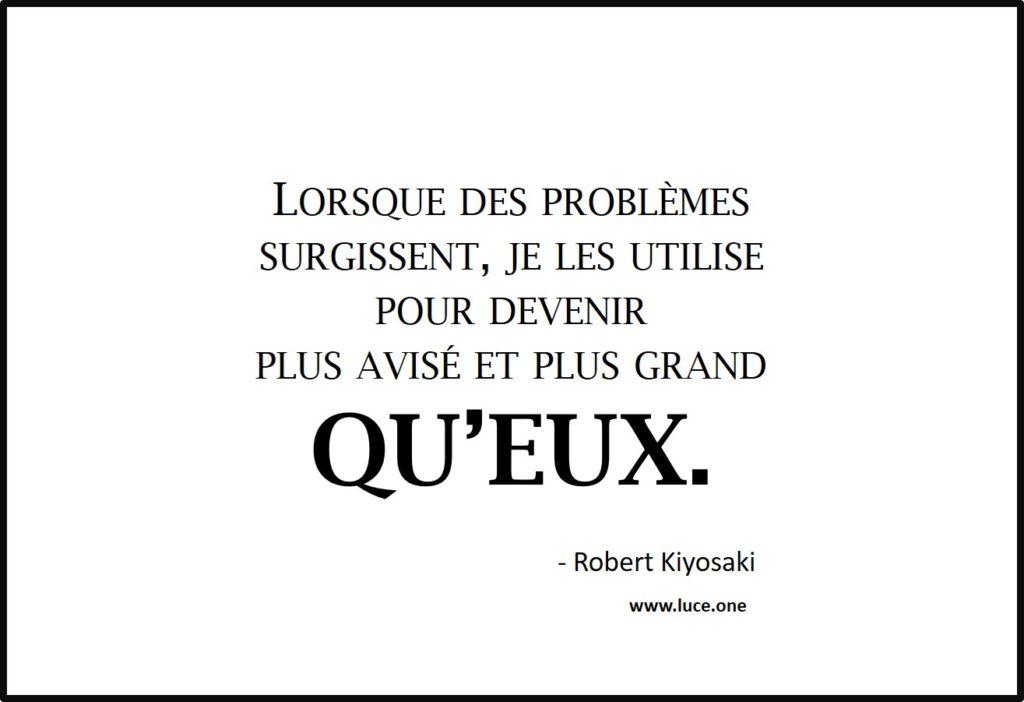 Les problèmes - Robert Kiyosaki