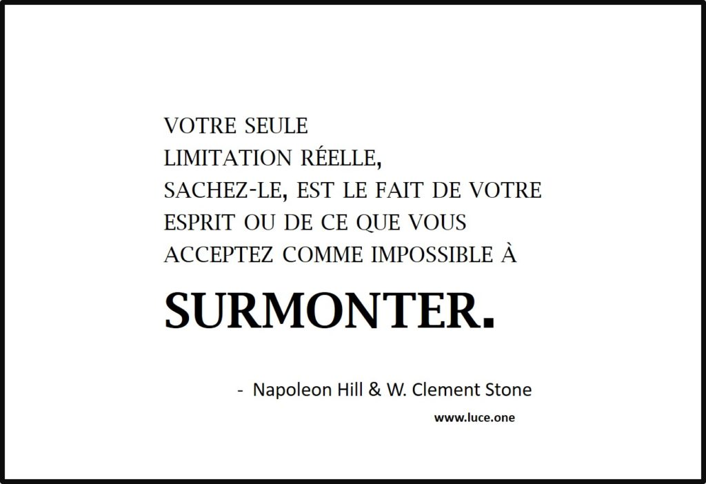 Limitation réelle - Napoleaon Hill W Clement Stone
