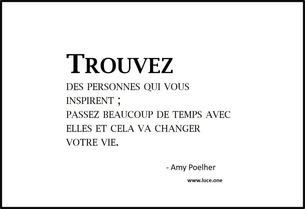 Trouvez des personnes qui vous inspirent - Amy Poelher