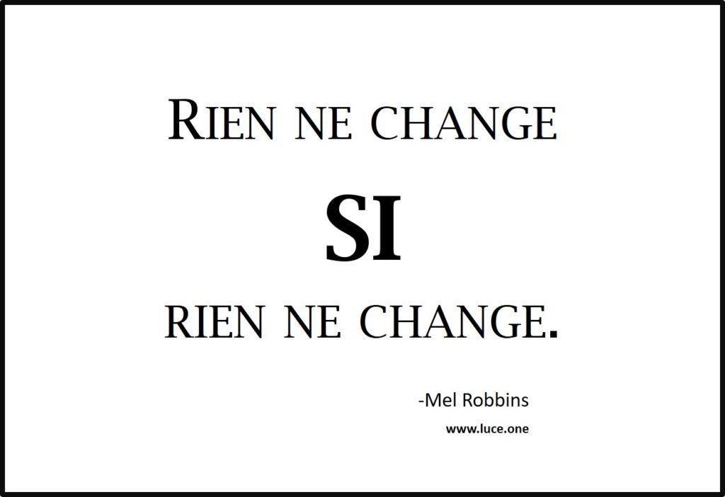 Rien ne change - Mel Robbins