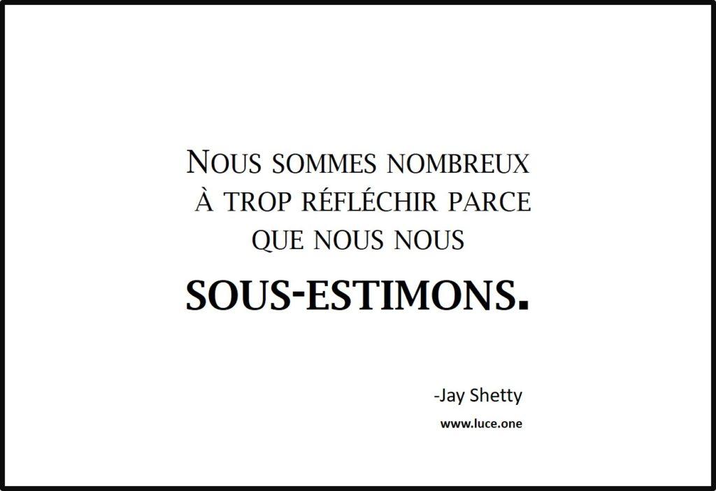 Trop réfléchir - Jay Shetty