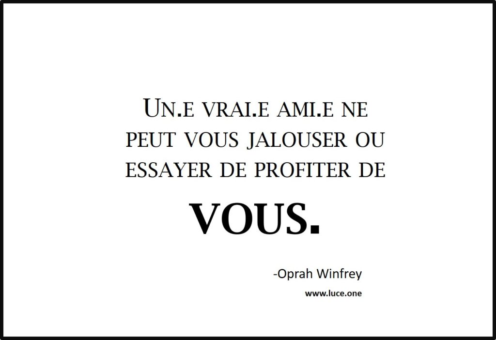 un e vrai e ami e - Oprah Winfrey