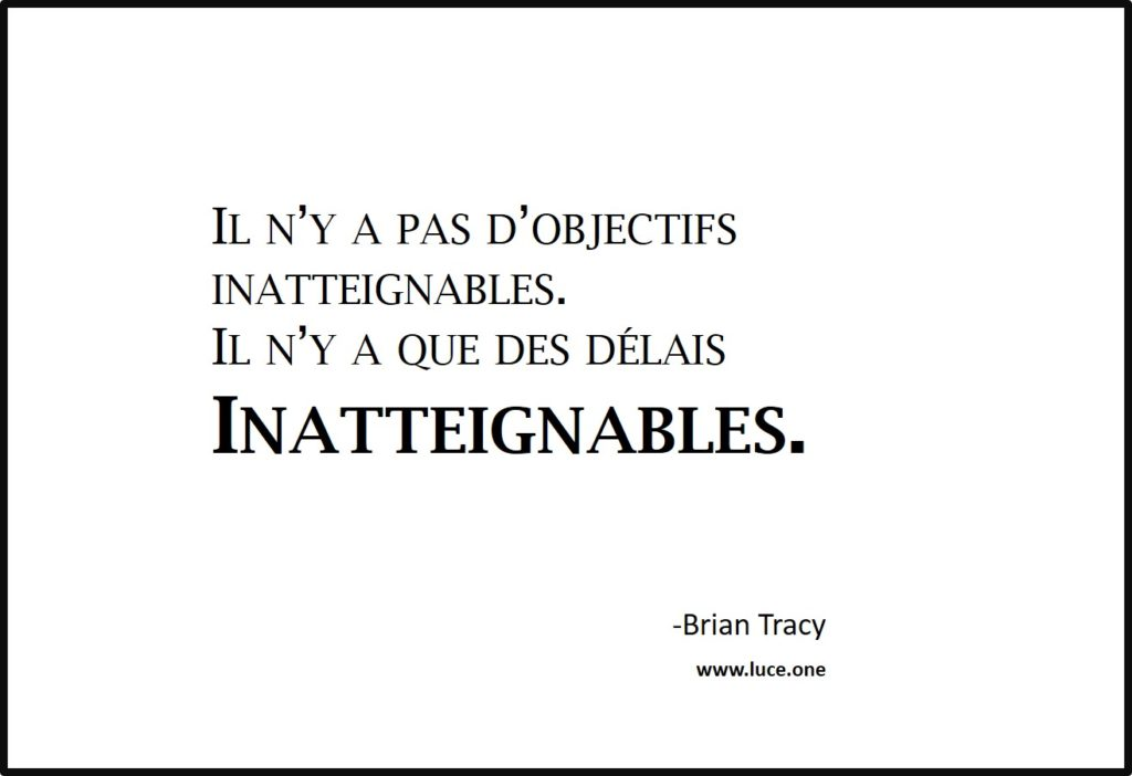 inatteignables - Brian Tracy