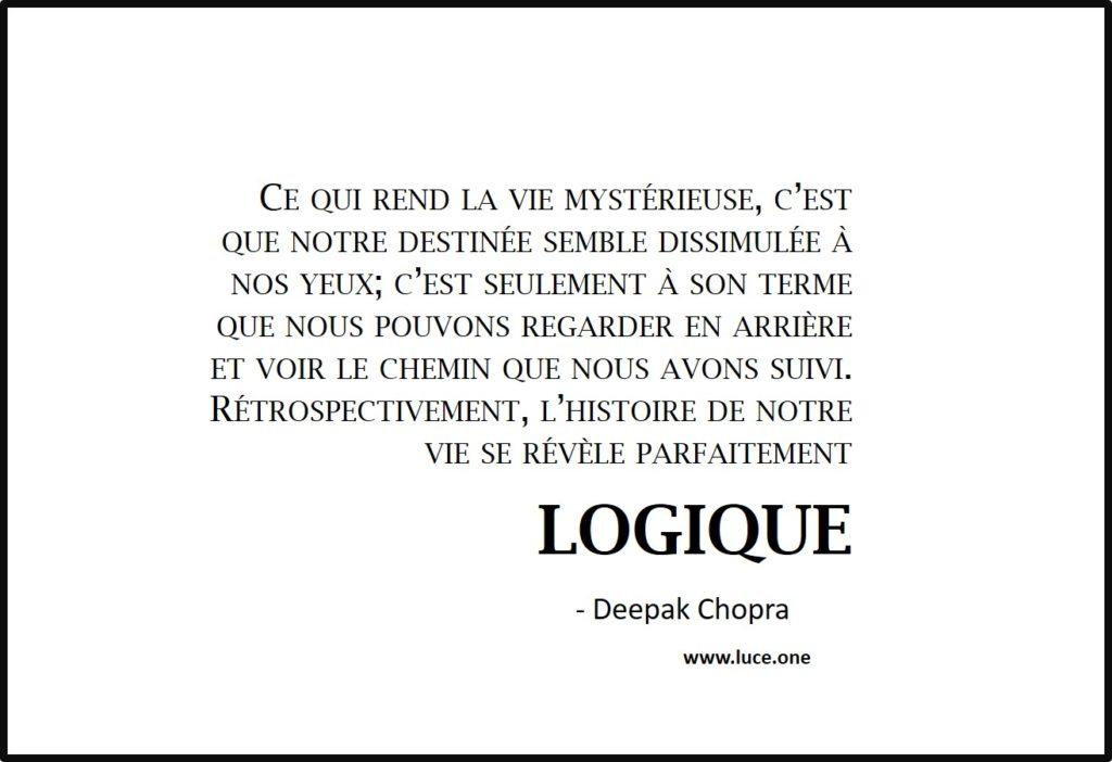 vie logique - Deepak Chopra