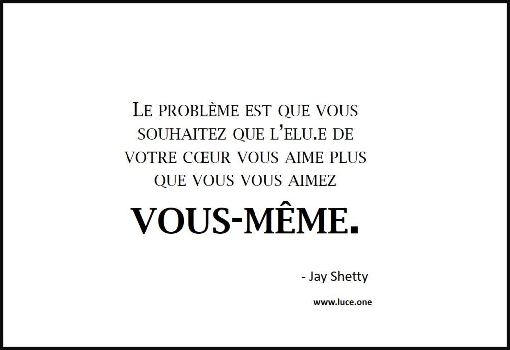 vous vous aimez vous même - Jay Shetty