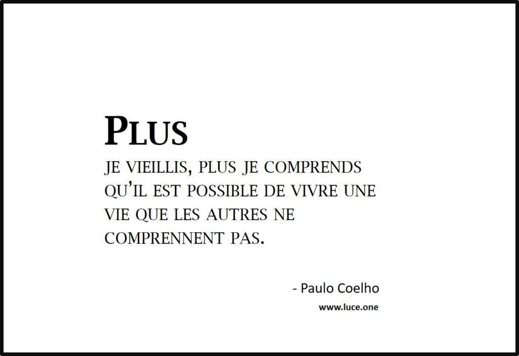 Plus je vieillis - Paulo Coelho